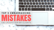 Top 5 Embarrassing Mistakes I've Caught for Clients