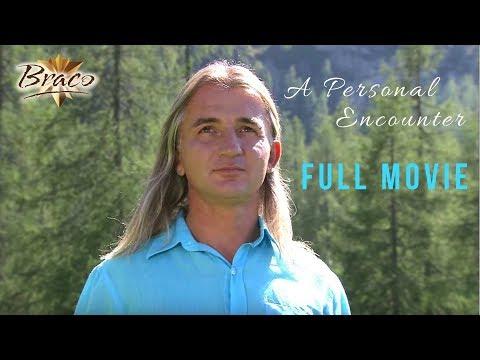 Braco - A Personal Encounter - FULL MOVIE