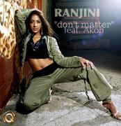 """Ranjini """"Don't Matter"""""""