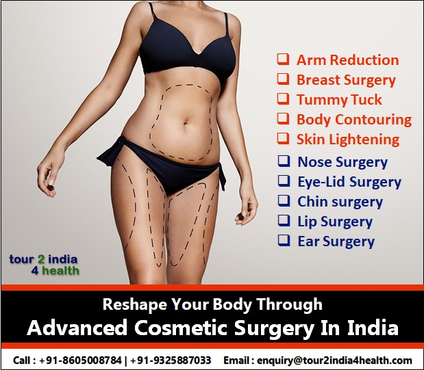 Reshape Your Body Through Advanced Cosmetic Surgery In India