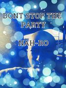 DONT STOP THE PARTY PIC