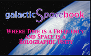 Where Time is a Frequency and Space is a Holographic Unity ⦁ galacticSpacebook-kopia 2