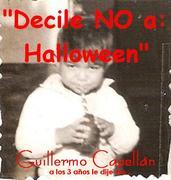 GUILLERMO CAPELLAN NIÑEZ NO A HALLOWEEN