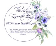 Grow your Blog at the Thursday Favorite Things link party
