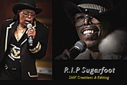 REST IN PEACE SUGARFOOT