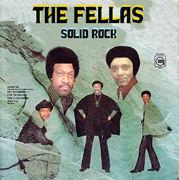 THE FELLAS - SOLID ROCK