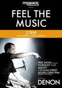 Myspace FEEL THE MUSIC Series w/ DJ Z-Trip & Switch – powered by Denon