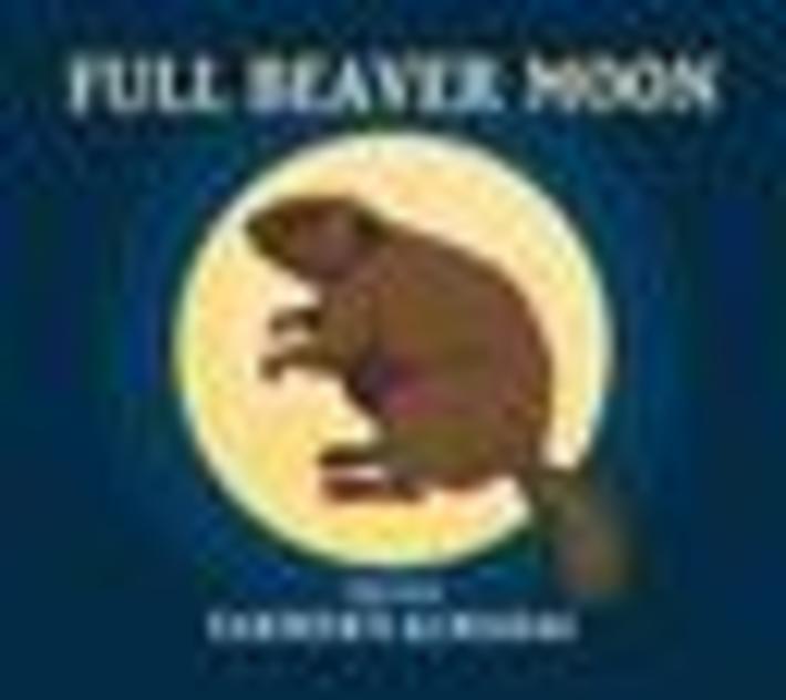 Full Beaver Moon Tonight......