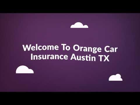 Orange Cheap Auto Insurance in Austin