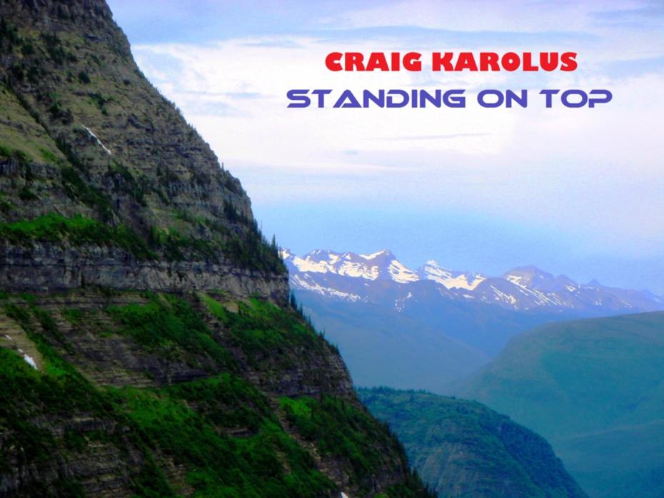 Craig Karolus Standing On Top
