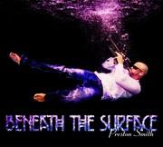 """Beneath the Surface"" Album Cover 2015"