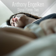 Anthony Engelken - Signal Flares: Two (Gold and Silver)