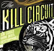 The Kill Circuit