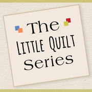Little Quilt Series