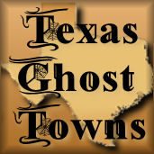 Texas Ghost Towns