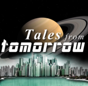 Tales from tomorrow