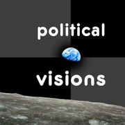 Political Visions.