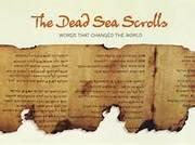 ~The Dead Sea Scrolls~
