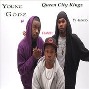 Young G.O.D.Z Queen City Kingz