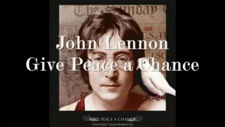 John Lennon- Give Peace a Chance