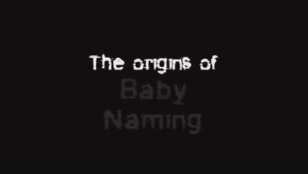 The Origin Of Baby Names