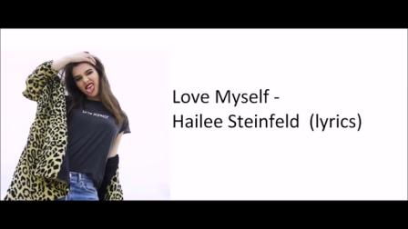 Hailee Steinfeld - Love Myself (lyrics)