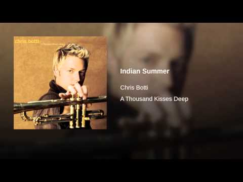 Chris Botti - Indian Summer CD : Thousand Kisses Deep 2003