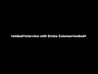 Listening when the Land Talks Back/Interview with Grisha Coleman
