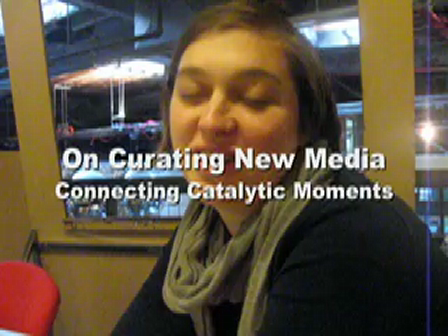 On Curating New Media: Connecting Catalytic Moments/ Interview with Sarah Cook