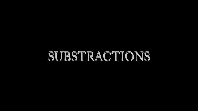 SUBSTRACTIONS