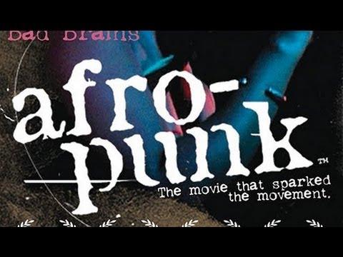AFROPUNK: The Movie [FULL-LENGTH]