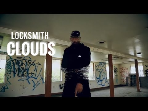 "Locksmith - ""Clouds"" (Official Video)"