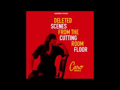 Caro Emerald  - You Don't Love Me