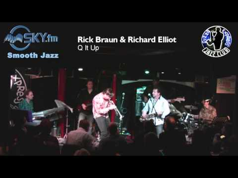 Rick Braun & Richard Elliot - Q It Up