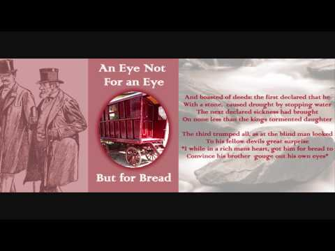 Not an Eye for an Eye, But for Bread - A Romany Legend told in Rhyme