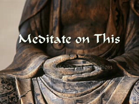 Meditate on This - An Advanced Meditation