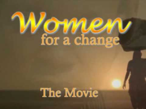 Women for a Change - The Movie