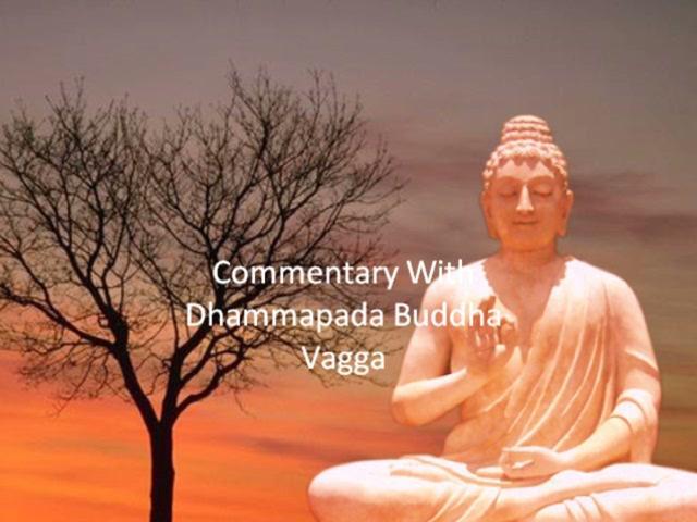 Commentary With Dhammapada's Buddha Vagga