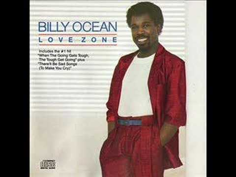 When the going gets tough - Billy Ocean.