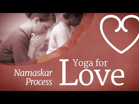 Yoga For Love: Namaskar Process