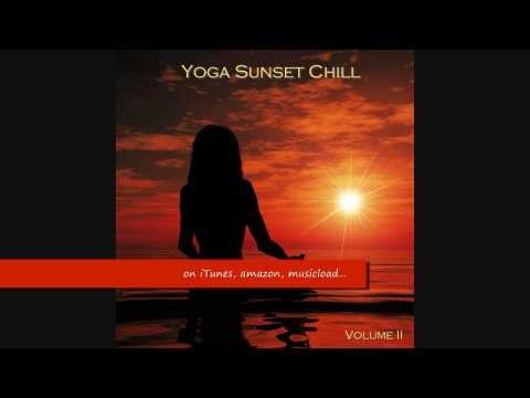 Dreaming Part I - Yoga Sunset Chill II