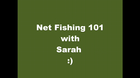 Net Fishing Tutorial