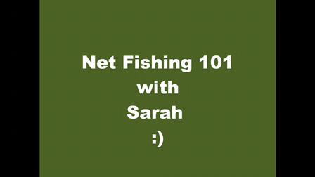 Net Fishing Tutorial