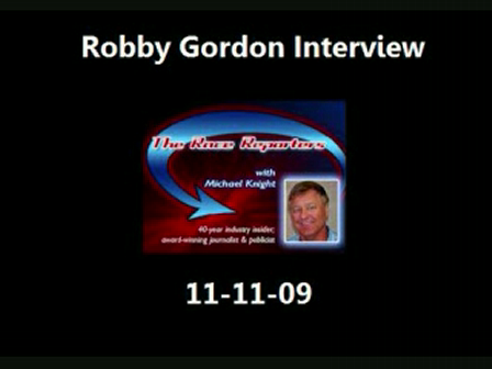 Robby Gordon Race Reporters Interview