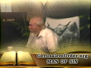 man of Sin revealed part 3 of 6