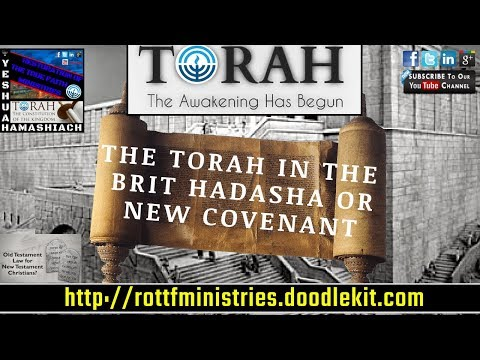 THE NEW COVENANT TRUTH OF MESSIAH YESHUA (JESUS) & THE TORAH