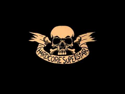 Hardcore Superstar - We Don't Need A Cure HQ
