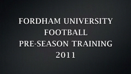 2011 Summer Fordham Football video