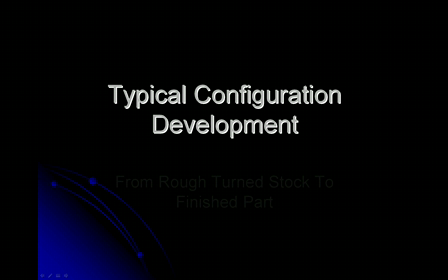 Typical Configuration Development