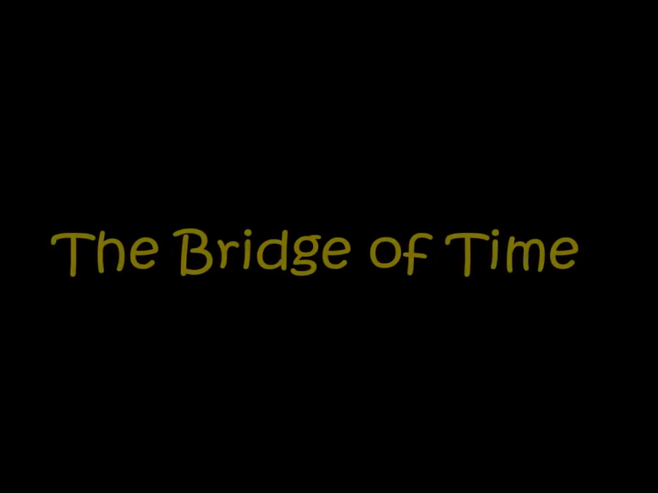 Bridge Of Time